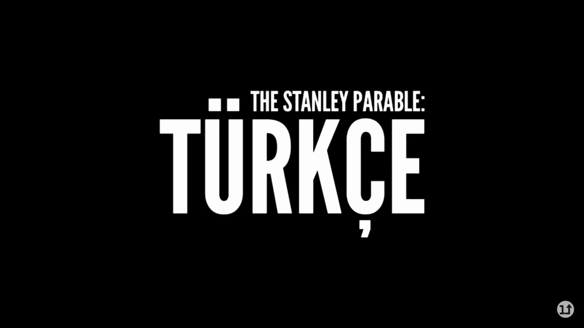 The Stanley Parable Türkçe Yama + Türkçe Dublaj