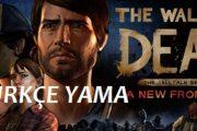 The Walking Dead: A New Frontier %100 TÜRKÇE YAMA