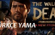 The Walking Dead: A New Frontier %100 TÜRKÇE YAMA