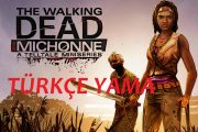 The Walking Dead: Michonne %100 TÜRKÇE YAMA