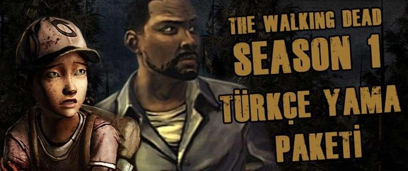 The Walking Dead 1 TÜRKÇE YAMA