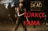 The Walking Dead: Season Two %100 TÜRKÇE YAMA
